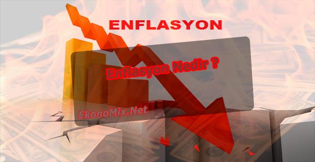 Enflasyon Nedir, Nasıl Oluşur ?