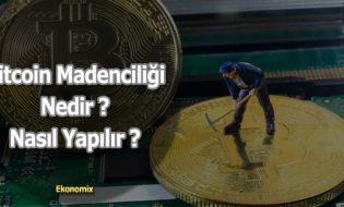 Bitcoin Madenciliği Nedir – Nasıl Yapılır ?