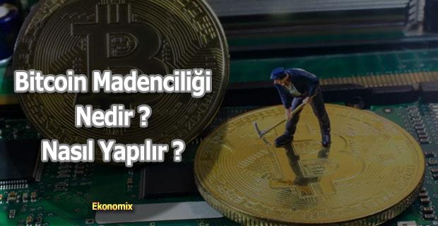 bitcoin mining nasıl yapılır