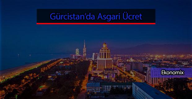 Gürcistanda asgari ücret