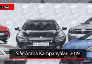 Sıfır Araba Kampanyaları 2019
