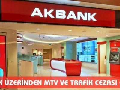 Akbank MTV ve Trafik Cezası Ödeme